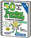 50 Quick & Easy Reading & Writing Computer Activities 2nd Edition | Tammy Worcester