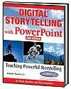 Digital Storytelling with PowerPoint - 2nd Edition | Mark Standley
