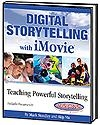 Digital Storytelling with iMovie - 2nd Edition | Mark Standley