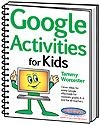 Google Activities for Kids | Tammy Worcester