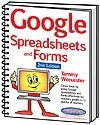 Google Spreadsheets and Forms 2nd Edition | Tammy Worcester