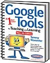 Google Tools for Teaching and Learning 4th Edition | Tammy Worcester