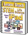 iLearn iTeach STEM Life Science Apps for the iPad | Patsy Lanclos