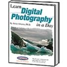 Learn Digital Photography in a Day | Arnie Abrams, Ph.D.