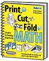 Print, Cut, and Fold Creative Technology Projects for Math | Jim Holland