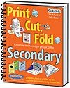 Print, Cut, and Fold Creative Technology Projects for Secondary | Jim Holland