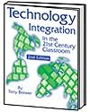 Technology Integration in the 21st Century Classroom:2nd Edition | Tony Brewer