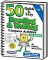 50 Quick & Easy Reading & Writing Computer Activities 2nd Edition