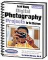 Award Winning Digital Photography Projects for the Classroom