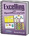 Excelling with OpenOffice.org Calc