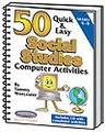 50 Quick & Easy Social Studies Computer Activities