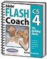 Adobe Flash Coach CS4 The Building Blocks