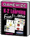 GameWize: Making K - 2 Learning Fun! with Microsoft Office