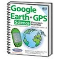 Google Earth & GPS Classroom Activities Intermediate Science