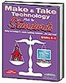 Make & Take Technology - Meets the Standards Grades 4-8