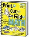 Print, Cut, and Fold Creative Technology Projects for Math
