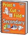 Print, Cut, and Fold Creative Technology Projects for Secondary