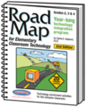 Road Map for Elementary Classroom Technology