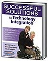 Successful Solutions for Technology Integration