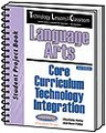Technology Lessons for the Classroom: Language Arts Core Curriculum