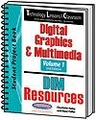 Technology Lessons for the Classroom: Digital Graphics & Multimedia - Volume 1