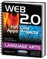 Web 2.0 Hot Apps Cool Projects - Language Arts