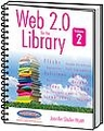 Web 2.0 for the Library, Volume 2