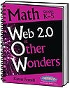 Web 2.0 & Other Wonders K-5 | Karen Ferrell